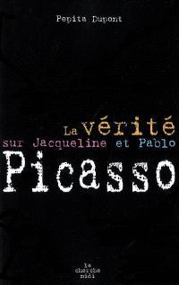 La vérité sur Jacqueline et Pablo Picasso