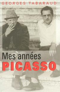 Mes années Picasso