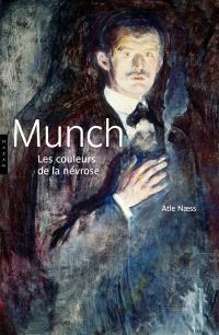 Munch : les couleurs de la névrose