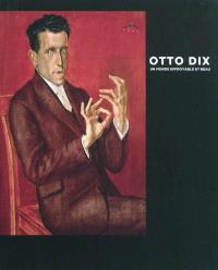 Otto Dix : un monde effroyable et beau : exposition, New York, Neue Galerie, 11 mars-30 août 2010, Montréal, Musée des beaux-arts, 24 sept. 2010-2 janv. 2011