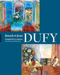 Raoul et Jean Dufy : complicité et rupture : exposition, Paris, Musée Marmottan, du 14 avril au 26 juin 2011