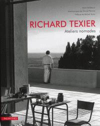 Richard Texier : ateliers nomades