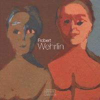 Robert Wehrlin : 1903-1964