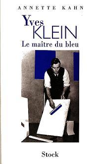 Yves Klein, le maître du bleu