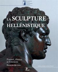 La sculpture hellénistique. Volume 1, Formes, thèmes et fonctions