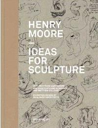Henry Moore, ideas for sculpture
