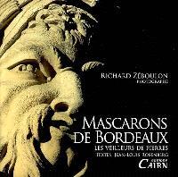 Mascarons de Bordeaux : les veilleurs de pierres