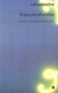 François Morellet : quelques courbes en hommage à Lamour
