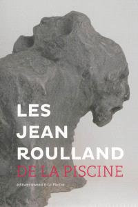 Les Jean Roulland de La Piscine : exposition, Roubaix, La Piscine-Musée d'art et d'industrie A.-Diligent, du 29 juin au 15 septembre 2013