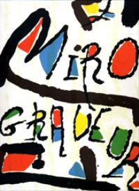 Miro graveur. Volume 3