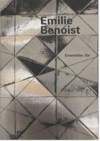 Emilie Benoist : ensembles-en-1995 à 2012