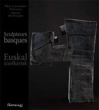 Euskal zizelkariak = Sculpteurs basques
