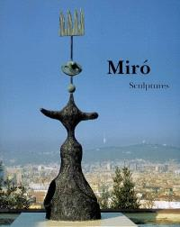 Joan Miro : sculptures, catalogue raisonné, 1928-1982