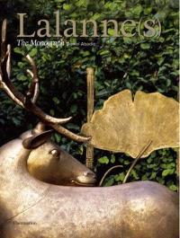Lalanne(s) : the monograph