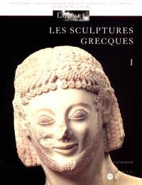 Les sculptures grecques. Volume 1, Des origines à la fin du IVe siècle avant J.-C.