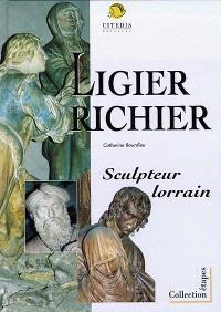 Ligier Richier : sculpteur lorrain