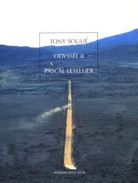 Odyssée II, Tony Soulié : expositions, Issy-les-Moulineaux, 29 janvier-17 mars 2002