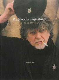 Postures & impostures : exposition, Corbas, Le Polaris, du 22 novembre au 21 décembre 2012