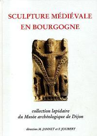 Sculpture médiévale en Bourgogne : collection lapidaire du Musée archéologique de Dijon