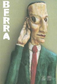 Berra : exposition, Maison de l'Amérique latine, Paris, 19 sept.-6 nov. 2002
