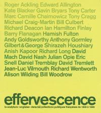 Effervescence : la sculpture anglaise dans les collections publiques françaises de 1969 à 1989