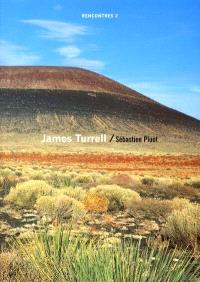 Rencontres. Volume 2, James Turrell