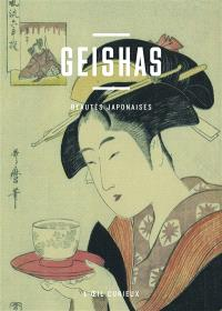 Geishas : beautés japonaises