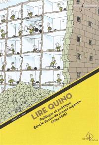 Lire Quino : politique et poétique dans le dessin de presse argentin : 1954-1976