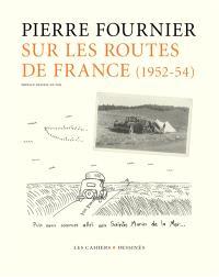 Sur les routes de France : 1952-1954