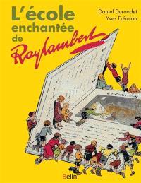 L'école enchantée de Raylambert
