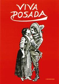 Viva Posada : l'oeuvre gravé de José Guadalupe Posada