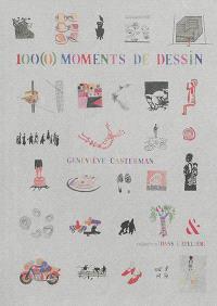 100(0) moments de dessin
