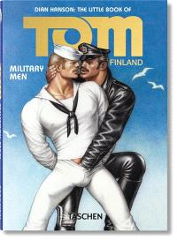 The little book of Tom of Finland, Military men
