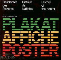 Histoire de l'affiche = Geschichte des Plakates = History of the poster