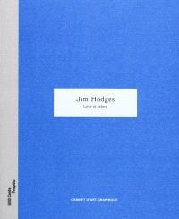 Jim Hodges, Love et cetera : exposition, Centre Pompidou, Galerie d'art graphique, 14 octobre 2009-18 janvier 2010