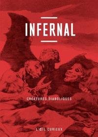Infernal : créatures diaboliques