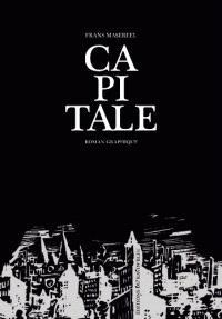 Capitale : roman graphique