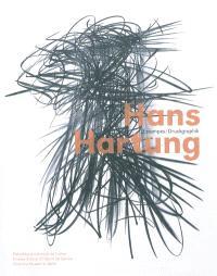 Hans Hartung : estampes : exposition, Paris, Bibliothèque nationale de France, du 12 octobre 2010 au 16 janvier 2011 = Druckgraphik