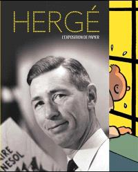 Hergé : l'exposition de papier : Paris, Grand Palais, Galeries nationales, 28 septembre 2016 > 15 janvier 2017