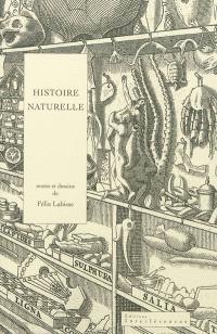 Histoire naturelle. Suivi de Histoire d'une Histoire naturelle