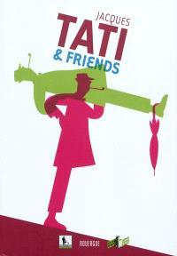Jacques Tati & friends : catalogue de l'exposition, février-mars 2010, Seed factory = Jacques Tati & friends : catalogus van tentoonstelling, februari-maart 2010, Seed factory