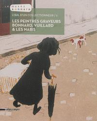 L'oeil d'un collectionneur. Volume 2, Les peintres graveurs Bonnard, Vuillard & les Nabis