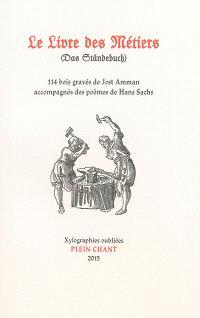 Le livre des métiers = Das Ständebuch