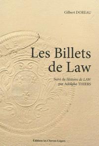 Les billets de Law. Suivi de Histoire de John Law
