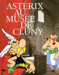 Asterix au Musée de Cluny : exposition au Musée de Cluny, 27 octobre 2009-3 janvier 2010