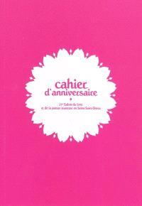 Cahier d'anniversaire : 25e Salon du livre et de la presse jeunesse en Seine-Saint-Denis