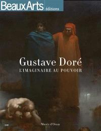 Gustave Doré 1832-1883 : l'imaginaire au pouvoir