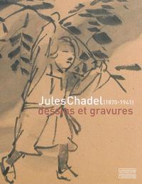 Jules Chadel (1870-1941) : nature & mouvement, dessins et gravures : exposition à Clermont-Ferrand, Musée d'art Roger Quilliot, du 6 novembre 2015 au 7 février 2016