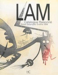 Lam : catalogue raisonné : prints = Lam : catalogue raisonné : estampes = Lam : catalogue raisonné : grafica