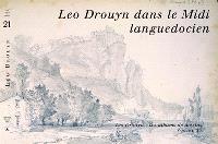 Léo Drouyn, les albums de dessins. Volume 21, Léo Drouyn dans le Midi languedocien
